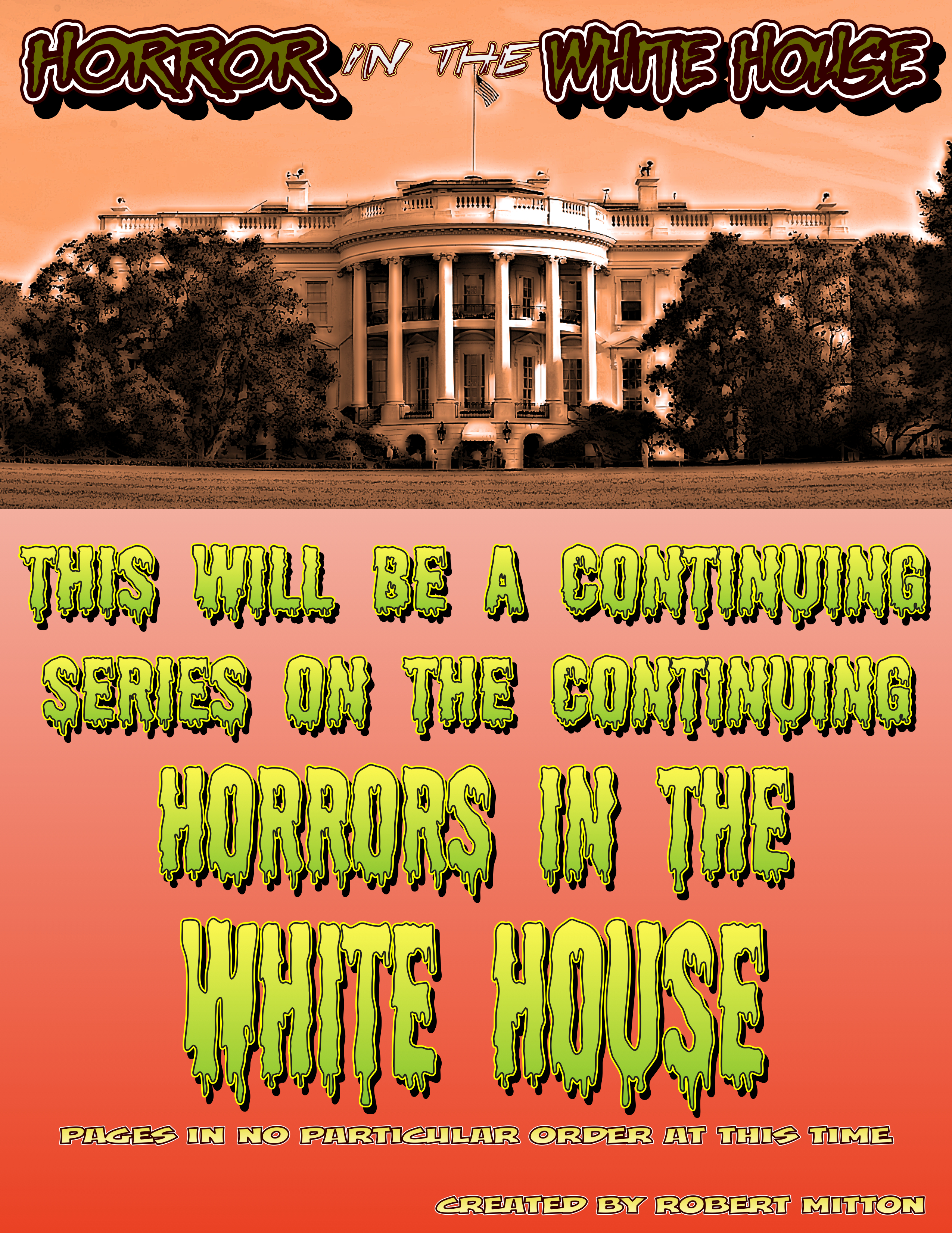 Horror In The White House - Intro Page